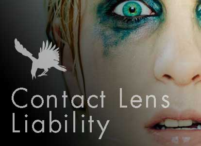 Contact Lens Liability: Don't Put Yourself At Risk